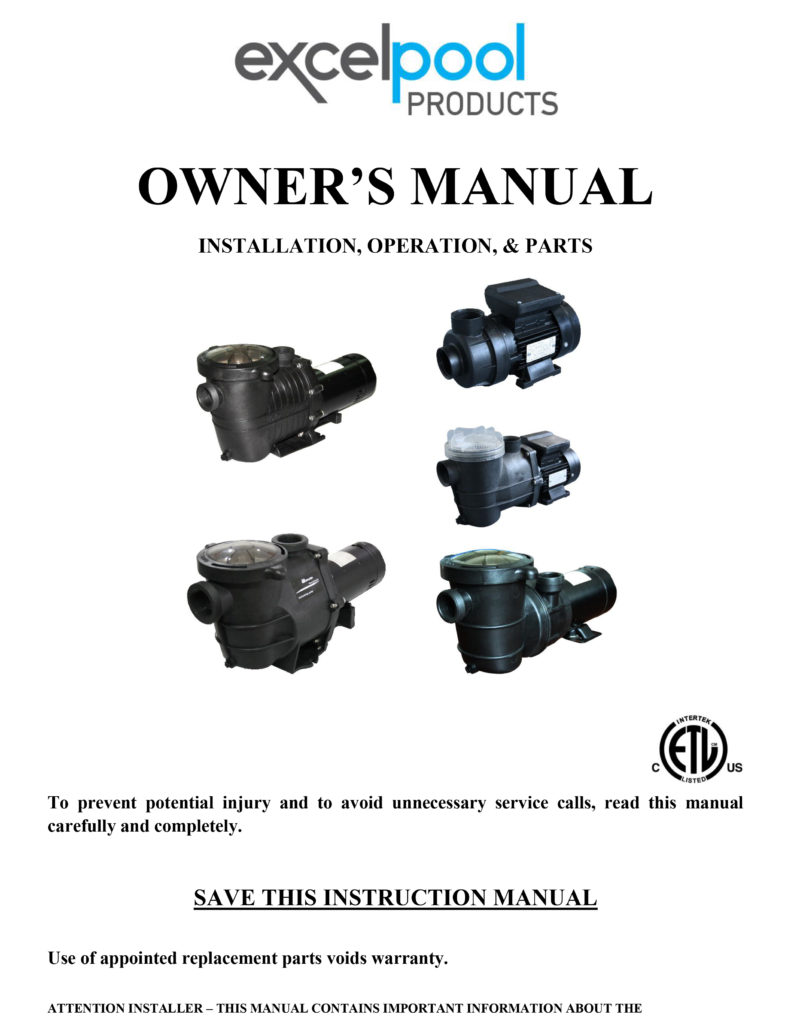 Excel Professional Grade 1.5 HP Pool Pump Manual